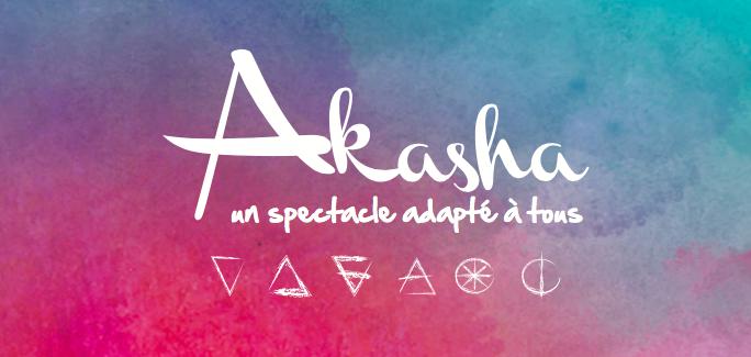Venez Vivre l'effet Akasha le 30 Mars 2017 – 20h00